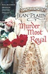 Murder Most Royal (Tudor Saga, #5)