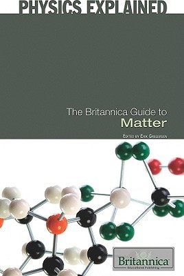 The Britannica Guide to Matter