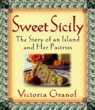 Sweet Sicily by Victoria Granof