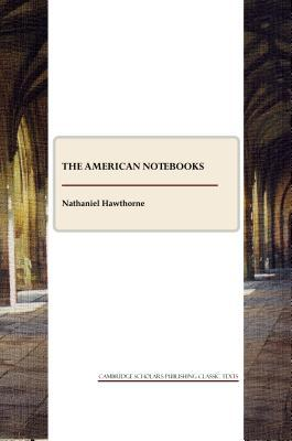 The American Note-Books