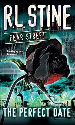The Perfect Date (Fear Street, #37)