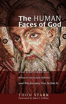 The Human Faces of God by Thom Stark