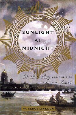 Sunlight at Midnight by W. Bruce Lincoln