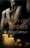 Breath on Embers