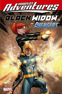 Marvel Adventures Black Widow and the Avengers by Paul Tobin