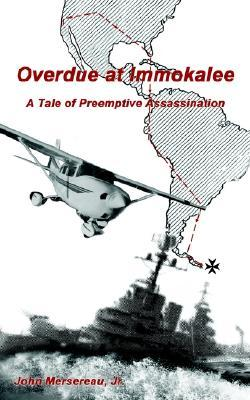 Overdue at Immokalee: A Tale of Preemptive Assassination
