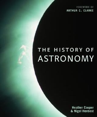 The History of Astronomy by Heather Couper