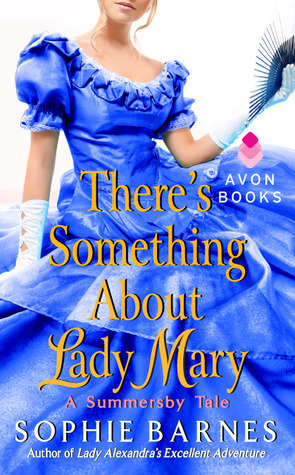 There's Something About Lady Mary (Summersby #2)