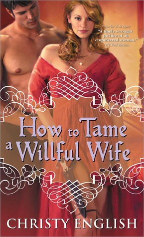 Post thumbnail of Review: How to Tame a Willful Wife by Christy English