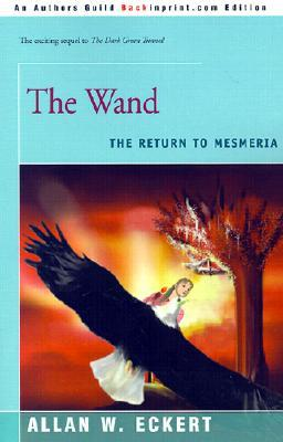 The Wand: The Return to Mesmeria