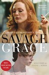 Savage Grace: The True Story Of A Doomed Family