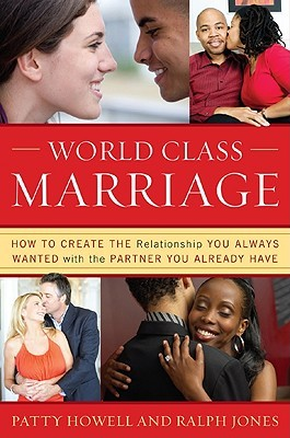 World Class Marriage by Patty Howell