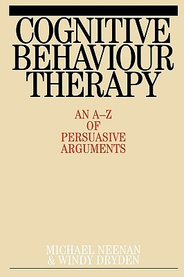 Cognitive Behaviour Therapy by Michael Neenan