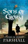 Sons of Glory (The Thistle and the Cross, #3)