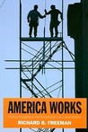 America Works: The Exceptional U.S. Labor Market