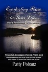 Everlasting Peace in Your Life.: God's Reminders to the World
