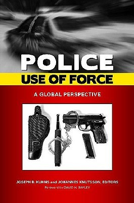 Police Use of Force: A Global Perspective