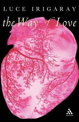 Way of Love by Luce Irigaray