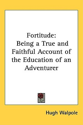 Fortitude by Hugh Walpole