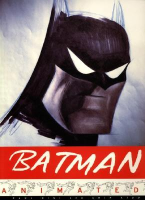 Batman Animated by Paul Dini