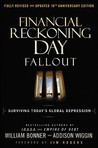 Financial Reckoning Day: Fallout - Surviving Today's Global Depression