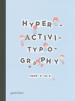 Hyperactivitypography from A to Z by Studio 3