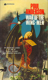 War Of The Wing Men by Poul Anderson