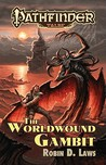The Worldwound Gambit (Pathfinder Tales)