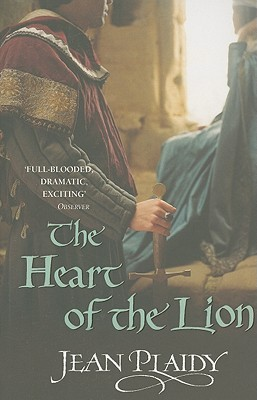 The Heart of the Lion by Jean Plaidy