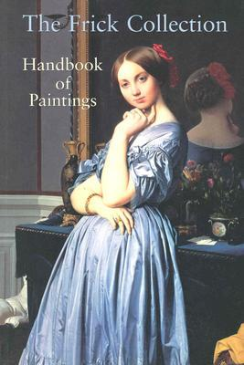 Frick Collection: Handbook of Paintings