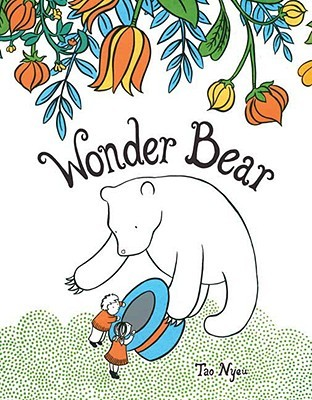 Wonder Bear by Tao Nyeu