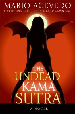 The Undead Kama Sutra (Felix Gomez, #3)
