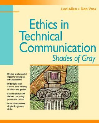 Ethics in Technical Communication by Lori Allen