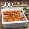500 Casseroles And Stews