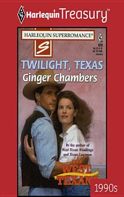 Twilight, Texas (The West Texans #4)