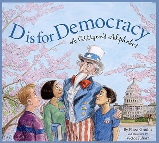 D Is for Democracy by Elissa Grodin