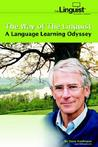 The Way of the Linguist: A Language Learning Odyssey
