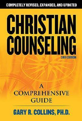 Christian Counseling by Gary R. Collins
