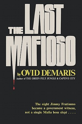 The Last Mafioso by Ovid Demaris