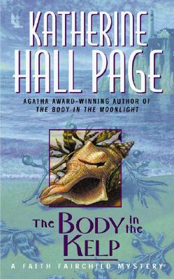 The Body in the Kelp by Katherine Hall Page