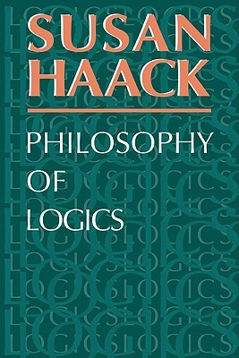 Philosophy of Logics by Susan Haack