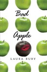 Bad Apple by Laura Ruby
