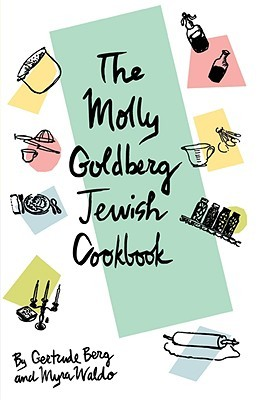 Molly Goldberg Jewish Cookbook