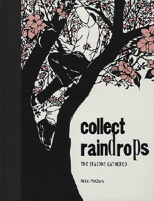 Collect Raindrops: The Seasons Gathered