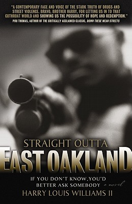 Straight Outta East Oakland: If You Don't Know, You'd Better Ask Somebody