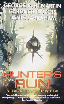 Hunter's Run by George R.R. Martin