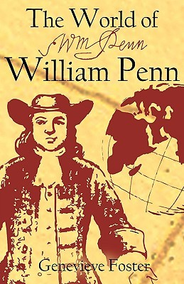 The World of William Penn by Genevieve Foster