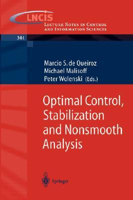 Optimal Control, Stabilization and Nonsmooth Analysis M. S. de Queiroz