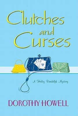 Clutches and Curses (Haley Randolph, #4)