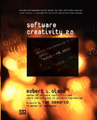 Software Creativity 2.0 by Robert L. Glass